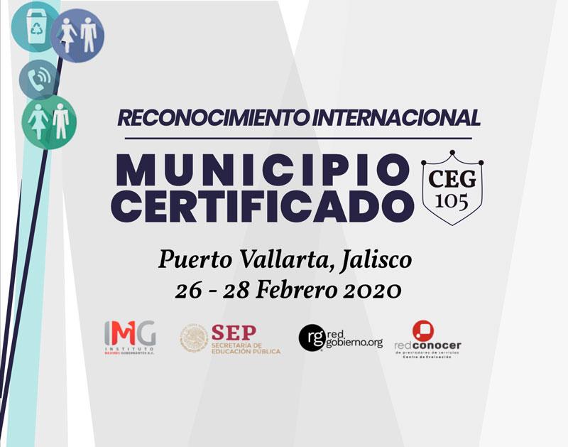 Municipio Certificado Puerto Vallarta, Jalisco, Febrero 2020. Centro de Evaluación del Instituto Mejores Gobernantes