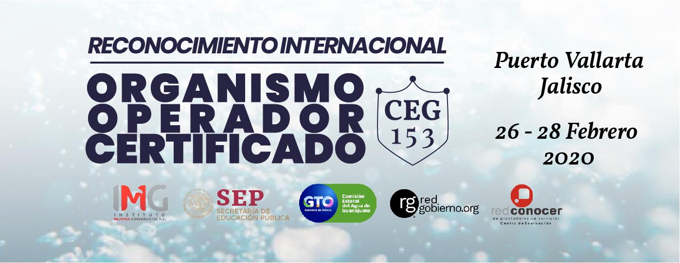 Reconocimiento Internacional Organismo Operador Certificado CEG153 Instituto Mejores Gobernantes, Red Gobierno, SEP, Red Conocer, Galo Limón